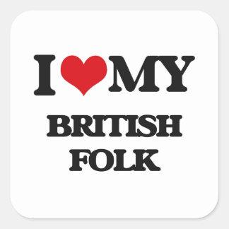 I Love My BRITISH FOLK Stickers