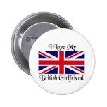 I love my British Girlfriend Pin