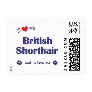 I Love My British Shorthair (Male Cat) Stamps