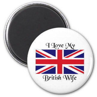 I love my British wife Refrigerator Magnet