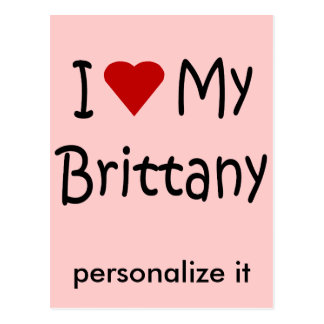 I Love My Brittany Dog Lover Gifts and Apparel Postcard