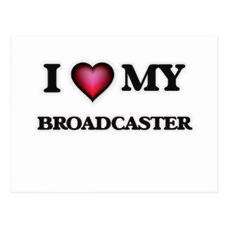 I love my Broadcaster Postcard