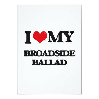 I Love My BROADSIDE BALLAD 5x7 Paper Invitation Card