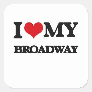 I Love My BROADWAY Square Sticker