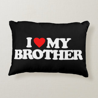 I LOVE MY BROTHER ACCENT PILLOW