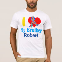 I Love My Brother Autism Awareness Custom T-Shirt