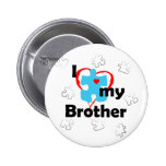 I Love My Brother - Autism Pin