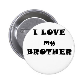 I Love my Brother Pinback Buttons