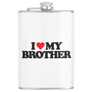 I LOVE MY BROTHER HIP FLASK