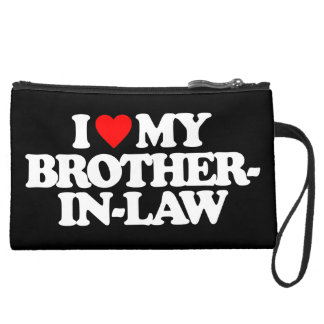 I LOVE MY BROTHER-IN-LAW WRISTLET