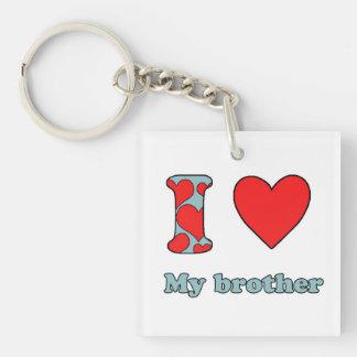 I love my Brother Keychain