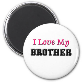 I Love My Brother 2 Inch Round Magnet