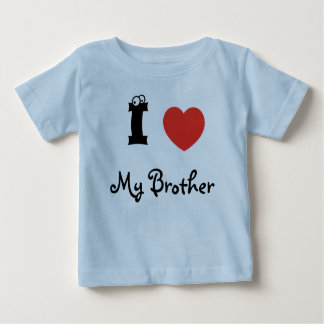 I love my brother shirt. baby T-Shirt