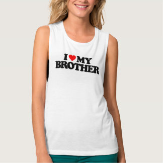 I LOVE MY BROTHER TANK TOP