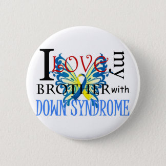 I Love My Brother with Down Syndrome Button