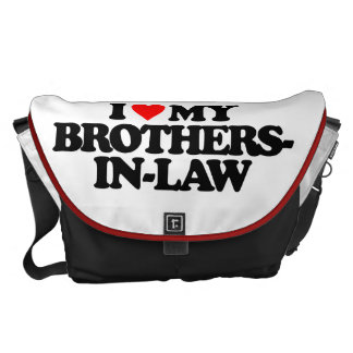 I LOVE MY BROTHERS-IN-LAW MESSENGER BAG