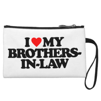 I LOVE MY BROTHERS-IN-LAW WRISTLET PURSE
