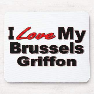 I Love My Brussels Griffon Mousepad