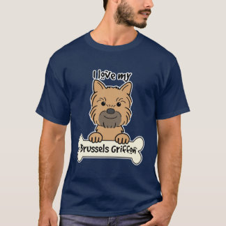 I Love My Brussels Griffon T-Shirt