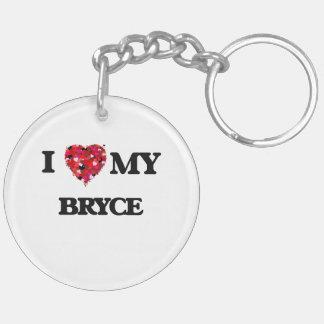 I love my Bryce Double-Sided Round Acrylic Keychain