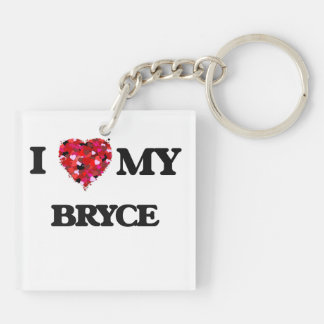 I love my Bryce Double-Sided Square Acrylic Keychain