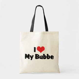 I Love My Bubbe Budget Tote Bag