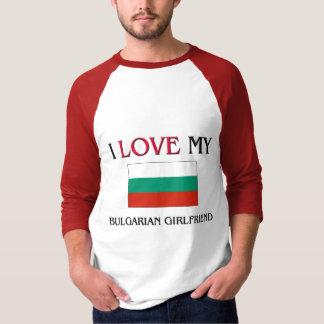 I Love My Bulgarian Girlfriend T-Shirt