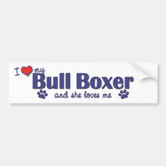 I Love My Bull Boxer (Female Dog) Car Bumper Sticker