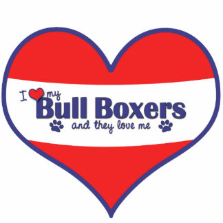 I Love My Bull Boxers (Multiple Dogs) Cutout