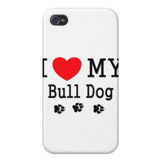 I Love My Bull Dog! iPhone 4 Cover