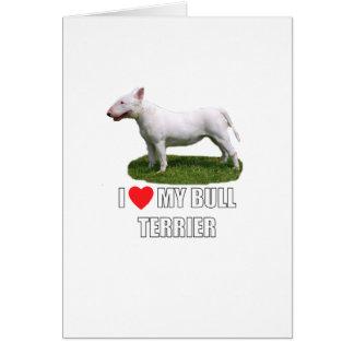 I Love My Bull Terrier Card