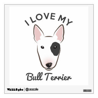 """I Love My Bull Terrier"" Wall Decal"