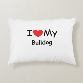 I love my Bulldog dog Accent Pillow