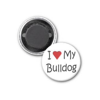 I Love My Bulldog Dog Lover Gifts and Apparel 1 Inch Round Magnet