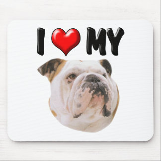 I Love My Bulldog Mouse Pad