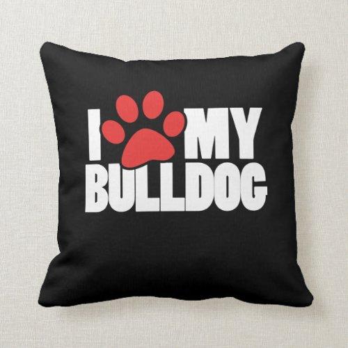 I love my bulldog pillow