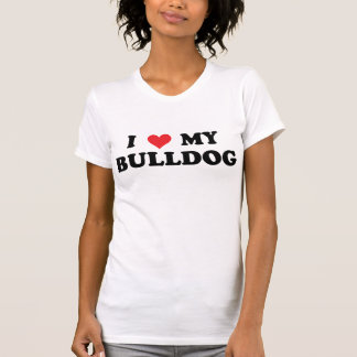 I Love My Bulldog Tees