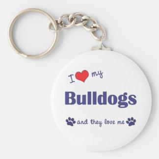I Love My Bulldogs (Multiple Dogs) Keychain