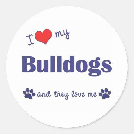 I Love My Bulldogs (Multiple Dogs) Classic Round Sticker