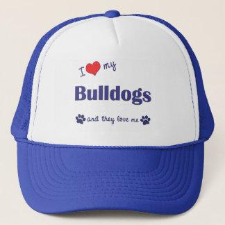 I Love My Bulldogs (Multiple Dogs) Trucker Hat