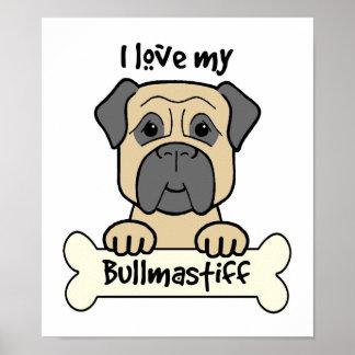 I Love My Bullmastiff Print