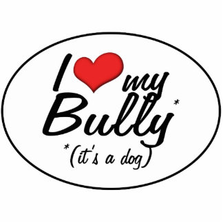 I Love My Bully (It's a Dog) Photo Sculpture Ornament