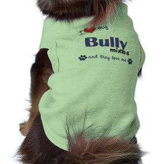 I Love My Bully Mixes (Multiple Dogs) Pet T Shirt