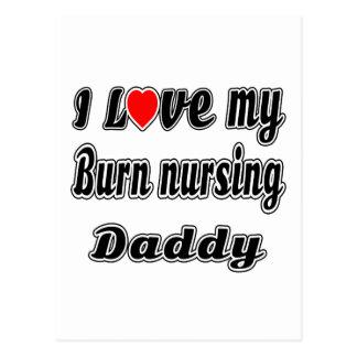 I Love My Burn nursing Daddy Postcard