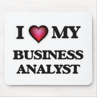 I love my Business Analyst Mouse Pad