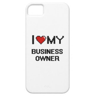 I love my Business Owner iPhone 5 Covers