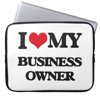 I love my Business Owner Laptop Sleeve