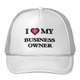 I love my Business Owner Trucker Hat