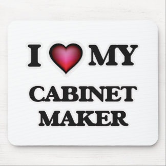 I love my Cabinet Maker Mouse Pad