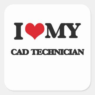 I love my Cad Technician Square Sticker